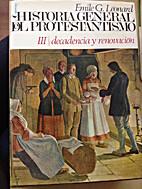 Historia General del Protestantismo III:…
