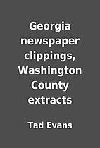 Georgia newspaper clippings, Washington…