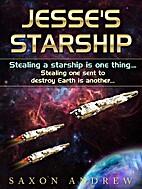 Jesse's Starship by Saxon Andrew