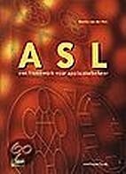 ASL: een framework voor applicatiebeheer by…