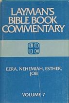 Ezra, Nehemiah, Esther, Job: Layman's…