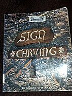 Sign Carving by Garrit D. Lydecker