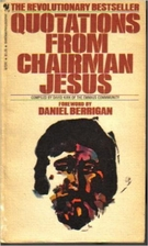 Quotations from Chairman Jesus by David Kirk