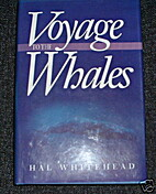 Voyage to the Whales by Hal Whitehead