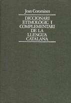 Diccionari etimològic i complementari de la…