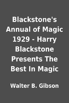 Blackstone's Annual of Magic 1929 - Harry…