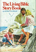 Living Bible Story Book by Kenneth N. Taylor