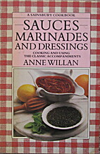 Sauces Marinades and Dressings by Anne…