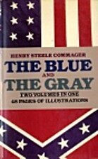 The Blue And The Gray: 2 Volumes In 1 by…
