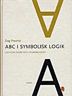 ABC i symbolisk logik : logikens språk och…