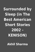 Surrounded by Sleep (in The Best American…