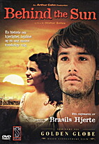 Behind the Sun [2001 film] by Walter Salles