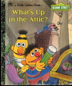 Sesame Street: What's Up in the Attic? by…