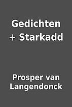 Gedichten + Starkadd by Prosper van…