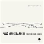 Paulo Mendes da Rocha: estrutura: o êxito…