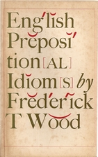 English Prepositional Idioms by Frederick T.…