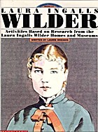 Laura Ingalls Wilder: Activities Based on…
