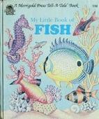 My Little Book of Fish (Merrigold Press…