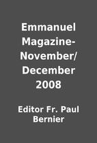 Emmanuel Magazine-November/December 2008 by…