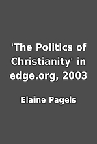 'The Politics of Christianity' in edge.org,…