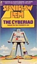 The Cyberiad: Fables for the Cybernetic Age…