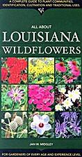 Louisiana Wildflowers by Jan Midgley