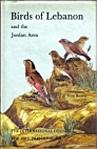 Birds of Lebanon and the Jordan area by S.…