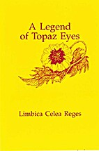 A Legend of Topaz Eyes by Limbica Celea…