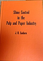 Slime control in the pulp and paper industry…