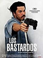 Bastardos, Los by Amat Escalante