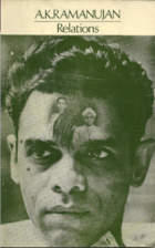 Relations: Poems by A. K. Ramanujan