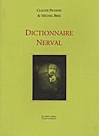 Dictionnaire Nerval by Claude Pichois