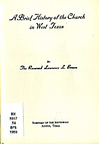 A brief history of the Church in West Texas…