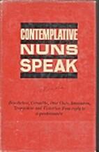 Contemplative Nuns Speak by Bernard Bro