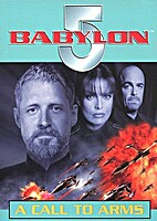 Babylon 5: A Call to Arms by J. Michael…