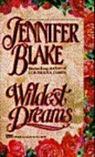 Wildest Dreams by Jennifer Blake