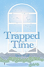 Trapped in Time by Bree Wolf