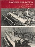 Modern Ship Design by Thomas Charles Gillmer