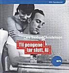 Til pengene tar slutt (audiobook) by Lars…