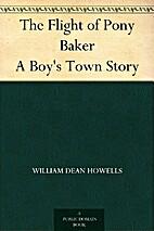 The Flight of Pony Baker A Boy's Town…