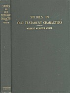 Studies in Old Testament characters by…