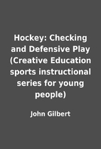 Hockey: Checking and Defensive Play…