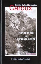 Les Chemins du Haut Languedoc - Caroux.…