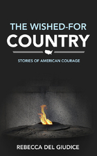 The Wished-For Country: Stories of American…