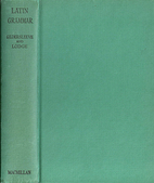 Gildersleeve's Latin Grammar by B. L.…
