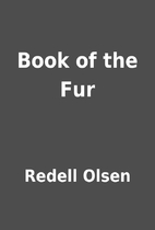 Book of the Fur by Redell Olsen