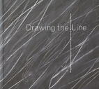 Drawing the Line: Reappraising Drawing Past…