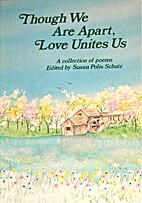 Though We Are Apart, Love Unites Us: A…