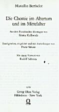 Die Chemie im Altertum und im Mittelalter by…