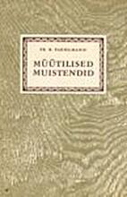 Müütilised muistendid by Friedrich Robert…